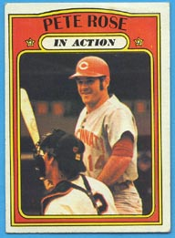 1972 Topps Baseball Cards      560     Pete Rose IA